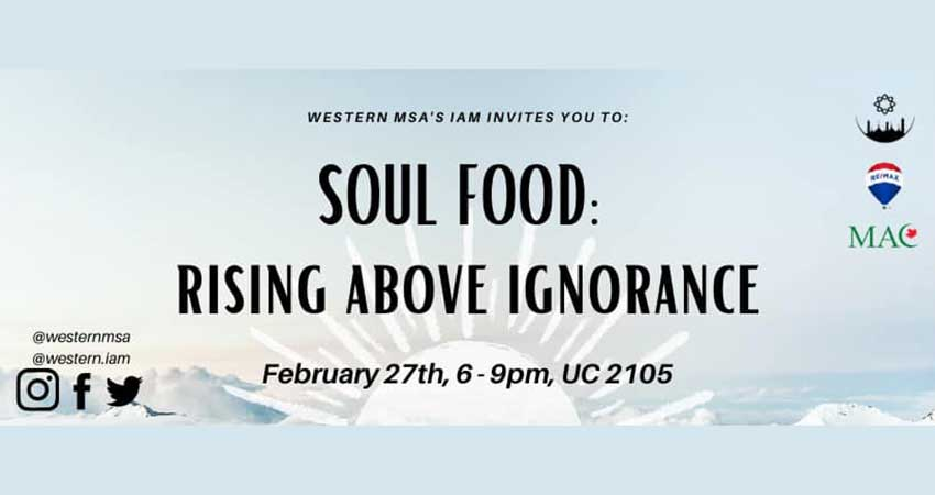 Western Muslim Students Association Soul Food: Rising Above Ignorance