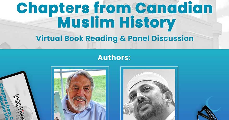 Sound Vision Canada Islamic Heritage Month Series Chapters from Canadian Muslim History