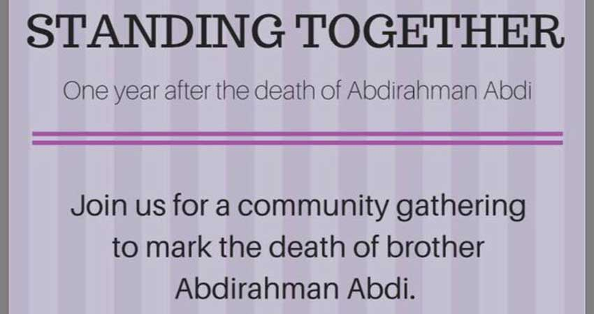 Standing Together: Justice for Abdirahman One Year Later