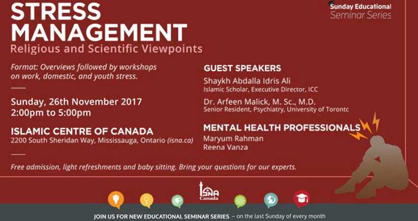ISNA Canada Sunday Seminar - Stress Management Religious and Scientific Viewpoints
