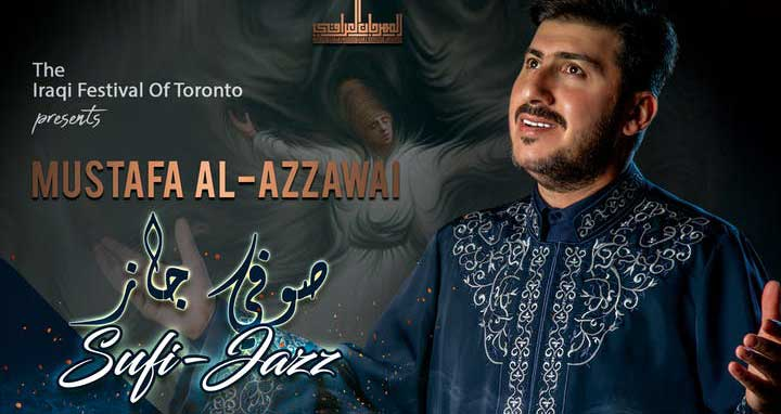 The Iraqi Festival of Toronto Sufi Jazz by Mustafa Al-Azzawi