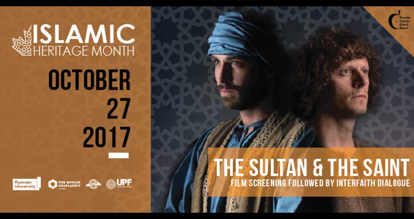 "Islamic Heritage Month Film Screening of ""The Sultan and The Saint"" Followed by Interfaith Dialogue"
