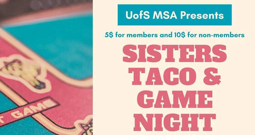 U of S MSA Sisters Taco and Game Night