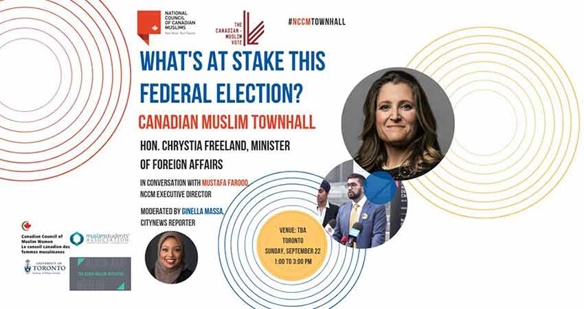 National Council of Canadian Muslims  Canadian Muslim Townhall with the Hon. Chrystia Freeland