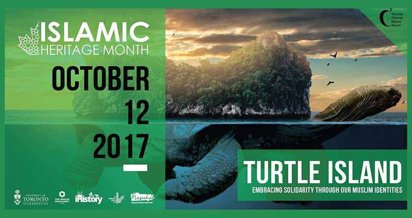 Islamic Heritage Month Turtle Island: Embracing Solidarity Through Our Muslim Identities
