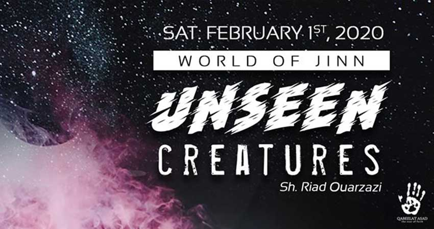 Qabeelat Asad Montreal AlMaghrib Institute Unseen Creatures: The World of the Jinn with Sh. Riad Ouarzazi