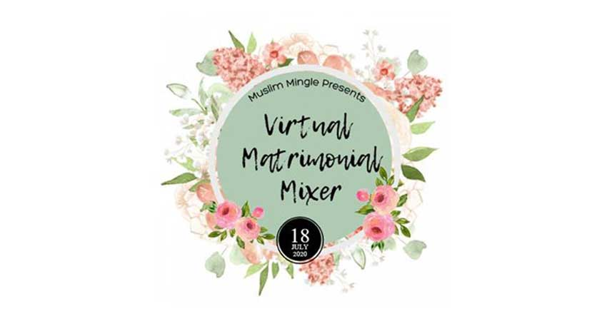 ONLINE Virtual Muslim Matrimonial Mixer Age Group 30 to 40 Registration Required