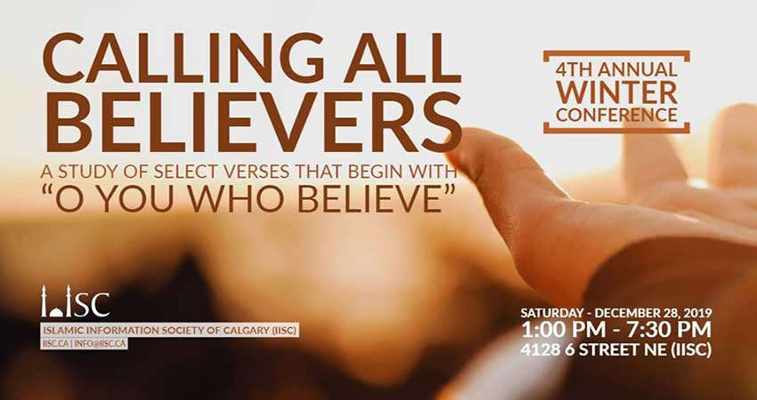 Islamic Information Society of Calgary Winter Conference Calling all Believers