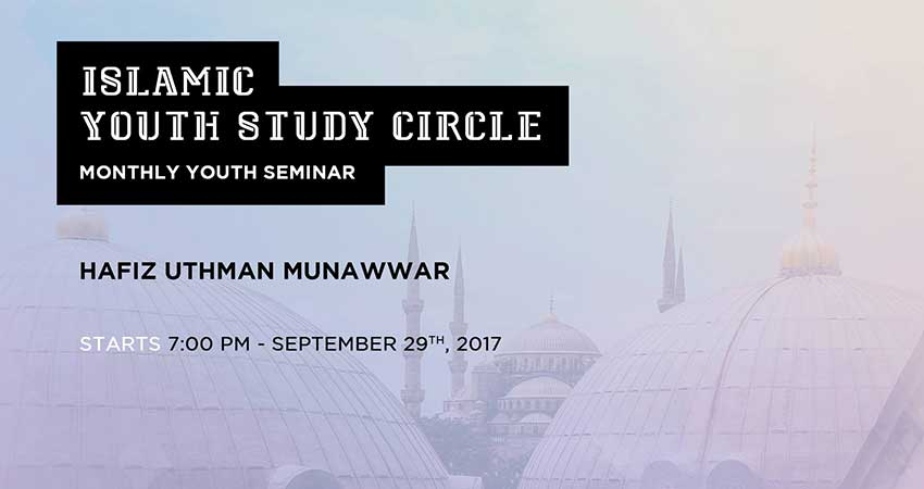 Islamic Youth Study Circle - Monthly Seminar