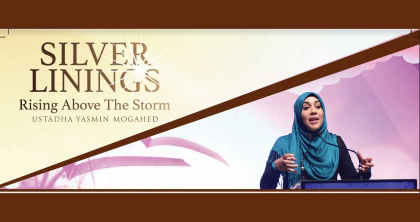 AlMaghrib Toronto Ustadha Yasmin Mogahed | Silver Linings - Rising Above the Storm