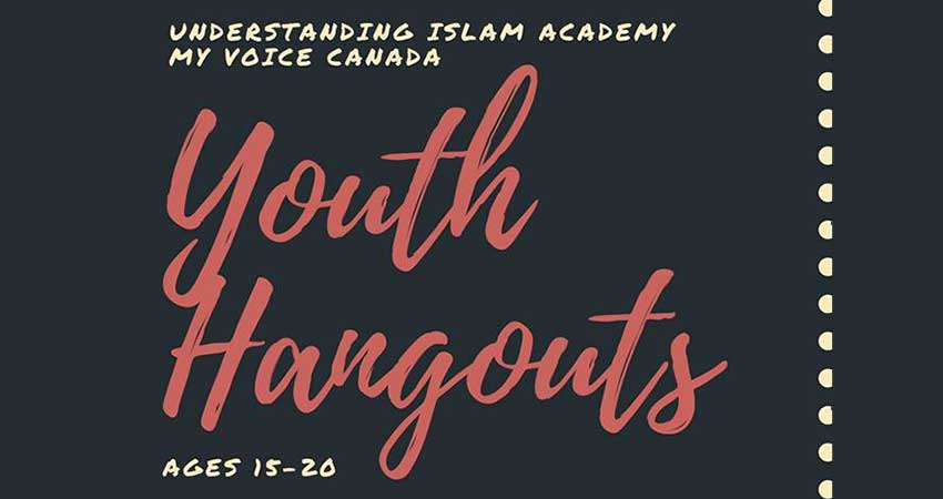 Understanding Islam Academy Canada Youth Hangouts at Dara Lounge