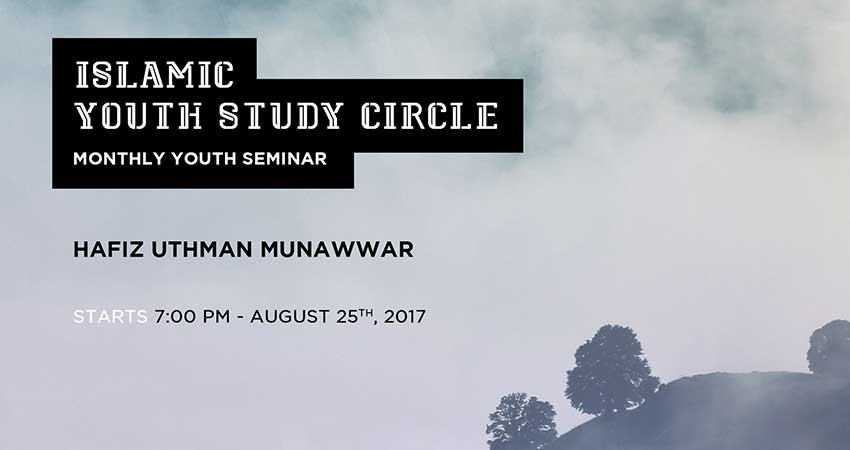Islamic Youth Study Circle - Annual Monthly Seminar