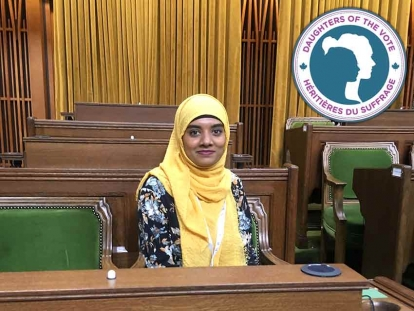 Bangladeshi Canadian Fatima Khan represented the riding of Toronto-Danforth, Ontario at Equal Voice's second Daughters of the Vote gathering in early April 2019.