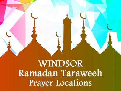 Windsor Ramadan Taraweeh Prayer Locations 2018