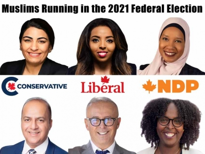 Muslim Canadians Running in the 2021 Federal Election
