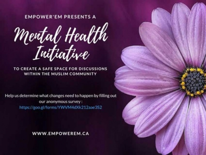 Fill Out Empowerem's Mental Health Survey To Help Create Space To Support Young Muslim Women in Ottawa