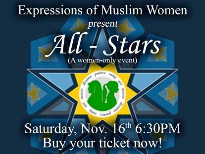 "Check out Expressions of Muslim Women's Latest Show ""All-Stars"" on November 16 in Ottawa"
