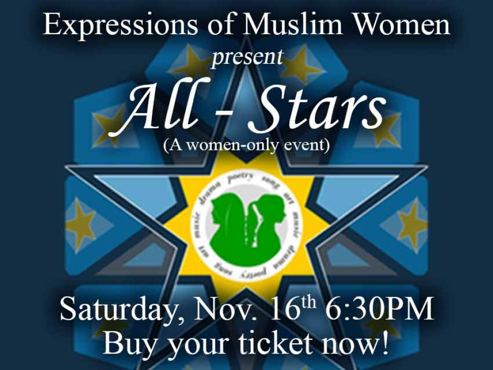 """Check out Expressions of Muslim Women's Latest Show """"All-Stars"""" on November 16 in Ottawa"""