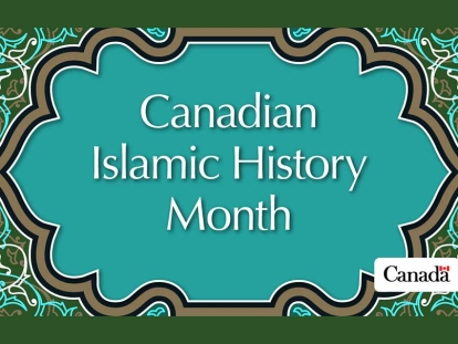 Islamic History Month and Islamic Heritage Month 2021 Events Across Canada