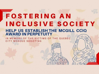 McGill's Centre Culturel Islamique de Québec Memorial Award Helps to Foster an Inclusive Society