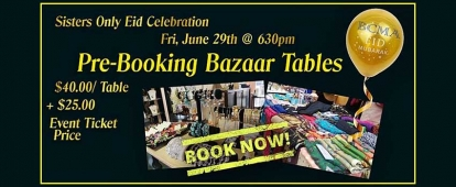 Sisters Only BCMA Eid ul Fitr Celebration is looking for Bazaar vendors