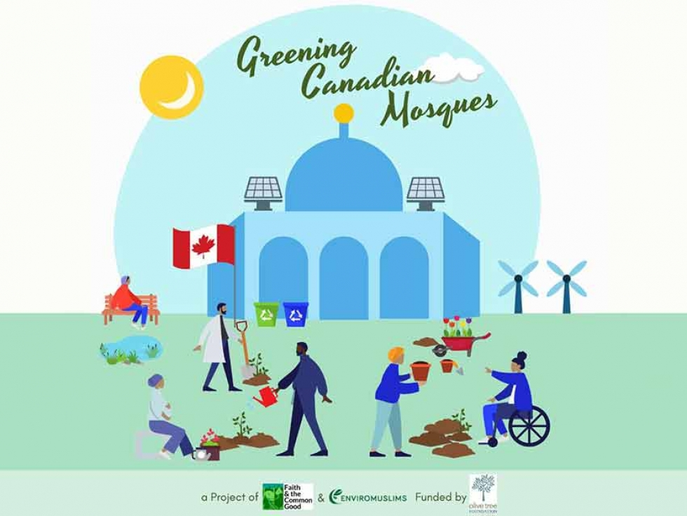 Faith and the Common Good and EnviroMuslims Announce a New Project: Greening Canadian Mosques