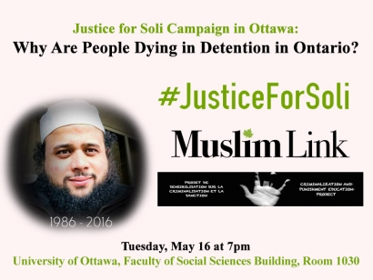 Attend Justice for Soli: Why are People Dying in Detention in Ontario? on May 16 at 7pm in Ottawa