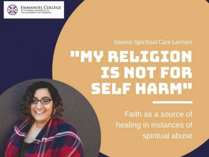 "Check out ""My religion is not for self-harm: Faith as a source of healing in instances of spiritual abuse"" a Lecture by Salima Versi on October 29 in Toronto"