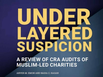 New Report From University of Toronto and National Council of Canadian Muslims Draws Attention to Patterns of Bias at the CRA