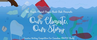 Our Climate Our Stories Creative Writing Contest for BIPOC Canadian Youth
