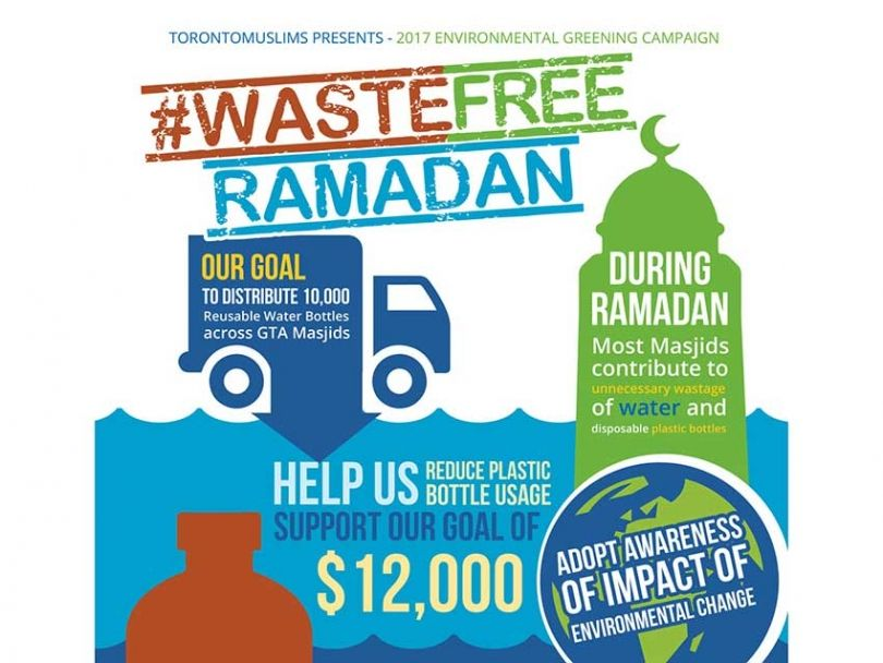 #WasteFreeRamadan has distributed 10,000 free Eco-friendly reusable drinking containers across Muslim places of worship in Toronto and the GTA.
