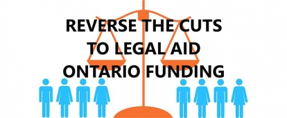 Petition: Reverse the Cuts to Legal Aid Ontario Funding
