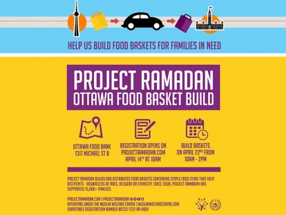 Project Ramadan and the Muslim Welfare Centre are coming to Ottawa and looking for volunteers to help them at the Ottawa Food Bank this Sunday.