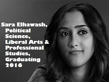 Sara Elhawash was chosen by York University to represent their Political Science program in their Visions campaign.