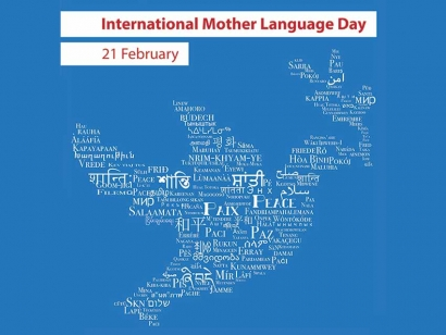 February 21 is International Mother Language Day according to the United Nations.