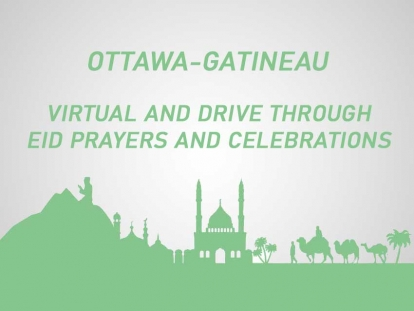 Ottawa-Gatineau Eid al Fitr Virtual Prayers and Drive Thrus