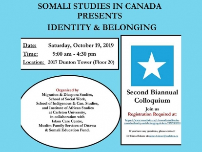 Check out the Somali Studies in Canada Colloquium on Identity and Belonging at Carleton University in Ottawa October 19