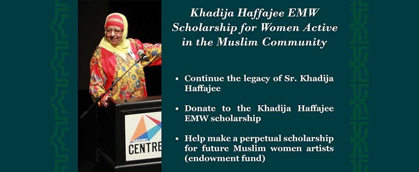 Donate to the Khadija Haffajee Expressions of Muslim Women Scholarship For Women Active In The Muslim Community at the University of Ottawa