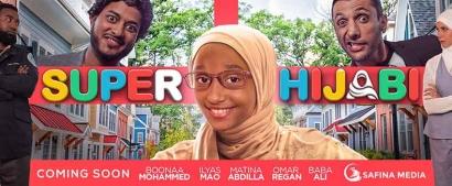 Support The Film Super Hijabi and Inspire Muslim Children Worldwide