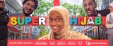 Support The Film Super Hijabi and Inspire Muslim Children Worldwide
