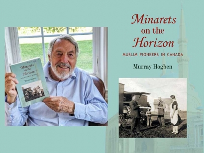 Watch Dr. Murray Hogben Discuss His Book Minarets on the Horizon about Muslim Pioneers in Canada