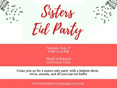 Check Out The Sisters Eid Party at Masjid ar Rahmah in Ottawa This Saturday