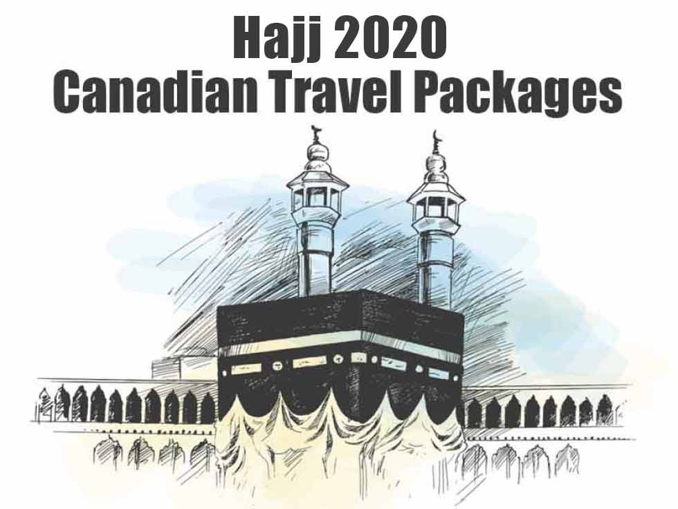 Hajj 2020 Canadian Travel Packages