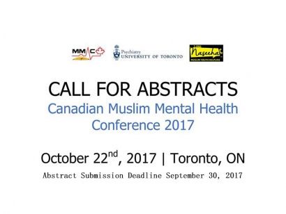 Call for Abstracts: Canadian Muslim Mental Health Conference 2017 (Toronto) Deadline September 30