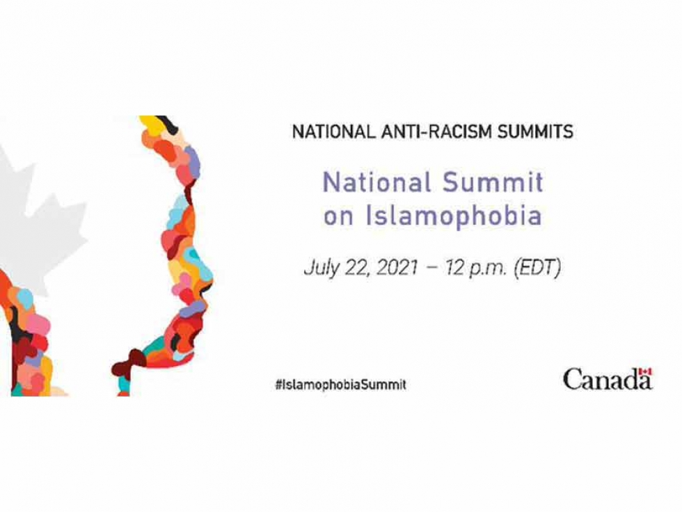 Government of Canada's National Summit on Islamophobia to be held Thursday July 22