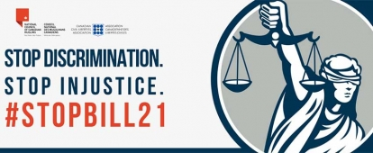 Sign the Stop Bill 21 Petition by the National Council of Canadian Muslims and the Canadian Civil Liberties Association