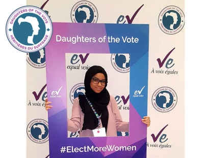 Ammani Hanafe was one of several young Muslim Canadian women who participated in Equal Voice's Daughters of the Vote gathering in March.
