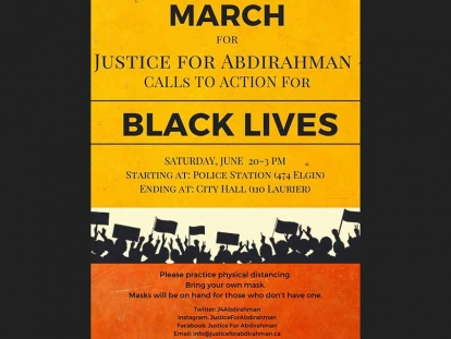 March for Justice For Abdirahman and Calls to Action for Black Lives on Saturday June 20 in Ottawa