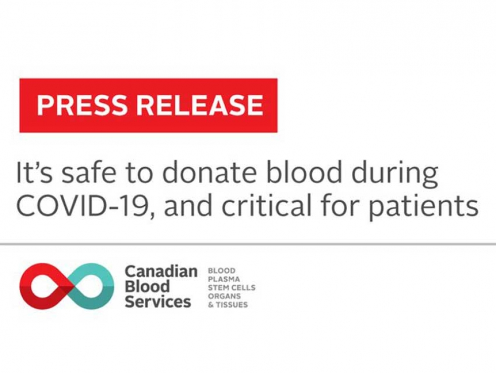 Rising Demand for Blood Ushers in Canadian Blood Services' National Blood Donor Week June 8-14