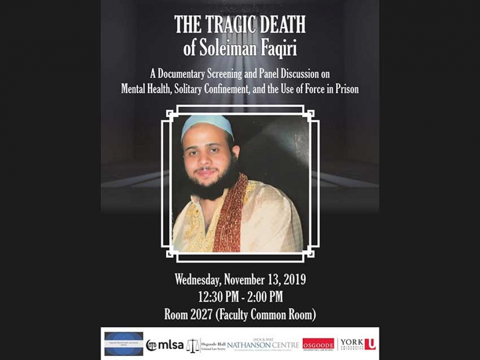 Learn about the Tragic Death of Soleiman Faqiri: Mental Health, Solitary Confinement, Use of Force in Prison on November 13 in Toronto